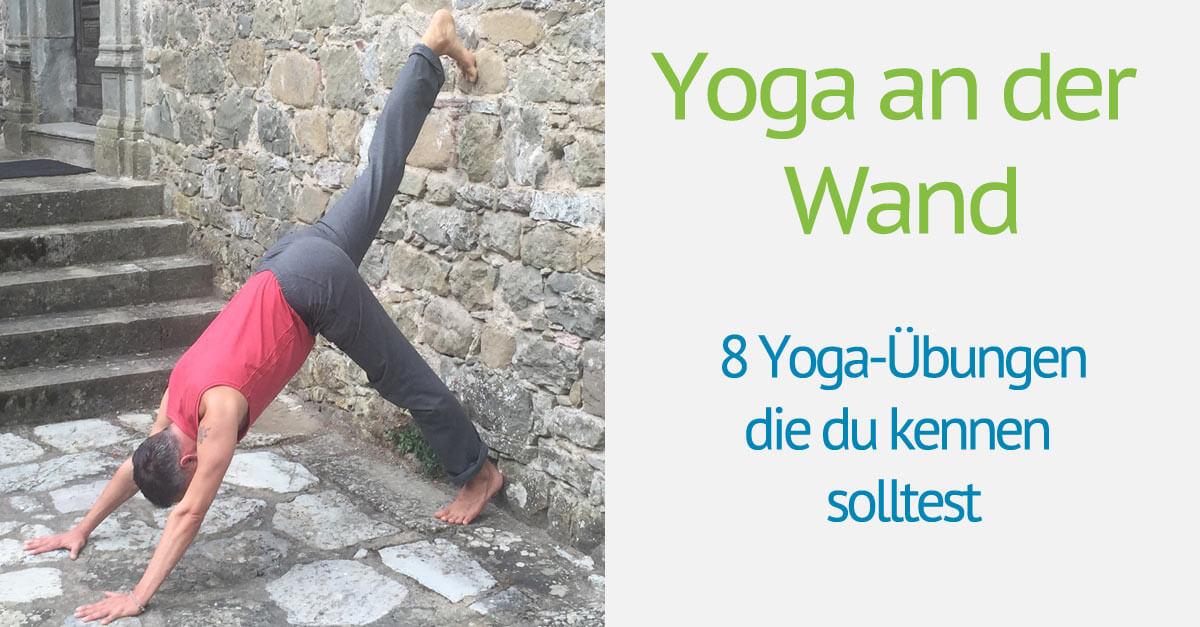 yoga an der wand 8 yoga bungen die du kennen solltest. Black Bedroom Furniture Sets. Home Design Ideas