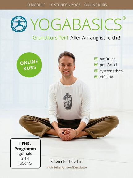 YOGABASICS Grundkurs Teil 1: 10 Stunden Yoga für Anfänger