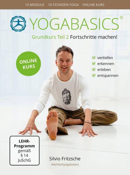 YOGABASICS Grundkurs Teil 2: 10 Stunden Yoga für Fortgeschrittene