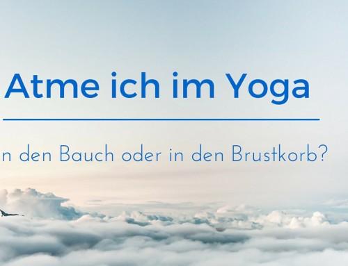 Atme ich im Yoga in den Bauch oder in den Brustkorb?