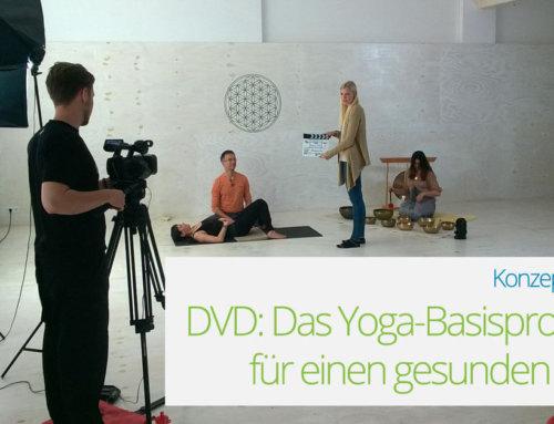 """Warum wir unsere DVD """"Yoga für einen gesunden Rücken"""" komplett neu gedreht haben"""
