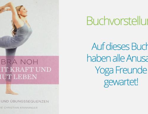 Buchempfehlung: Das neue Anusara Yoga Buch von Barbra Noh