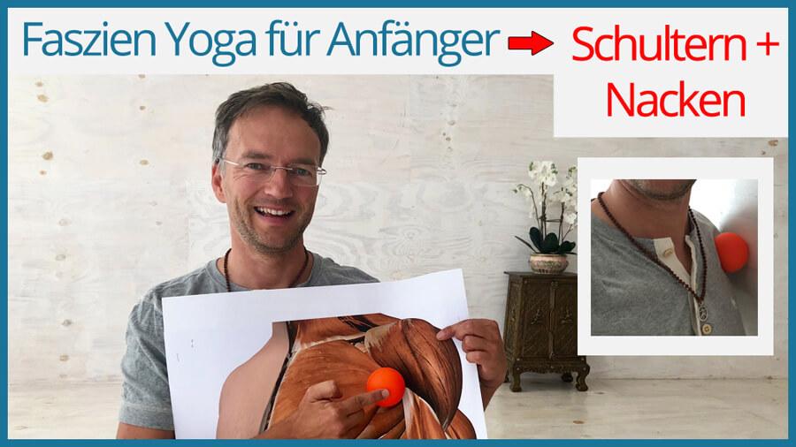 Faszien Yoga für Schulter Nacken